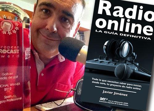 """Javier Jiménez publica """"Radio Online, la guía definitiva'"""