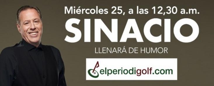 Golf y humor con el gran Sinacio en exclusiva mundial en Elperiodigolf.com